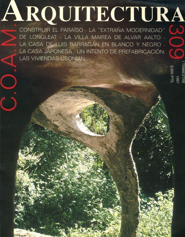 "ARQUITECTURA Nº 309. 1º Trimestre 1997. ""La belleza sosegada. Sobre la casa de Julio Cano Lasso. Por Alberto Campo Baeza""."