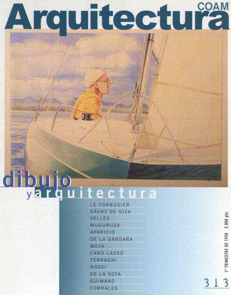 "ARQUITECTURA. Nº 313. 1º Trimestre 1998. ""Viajes en el recuerdo"""
