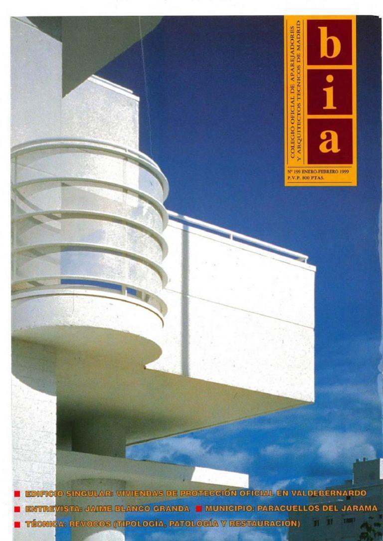 """BIA. Nº 199. Revista del Colegio Oficial de Aparejadores y Arquitectos Técnicos de Madrid. Enero-Febrero  1999. """"Viviendas en Valdebernardo"""""""